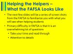 helping the helpers what the fafsa looks like