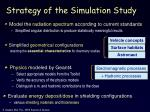 strategy of the simulation study