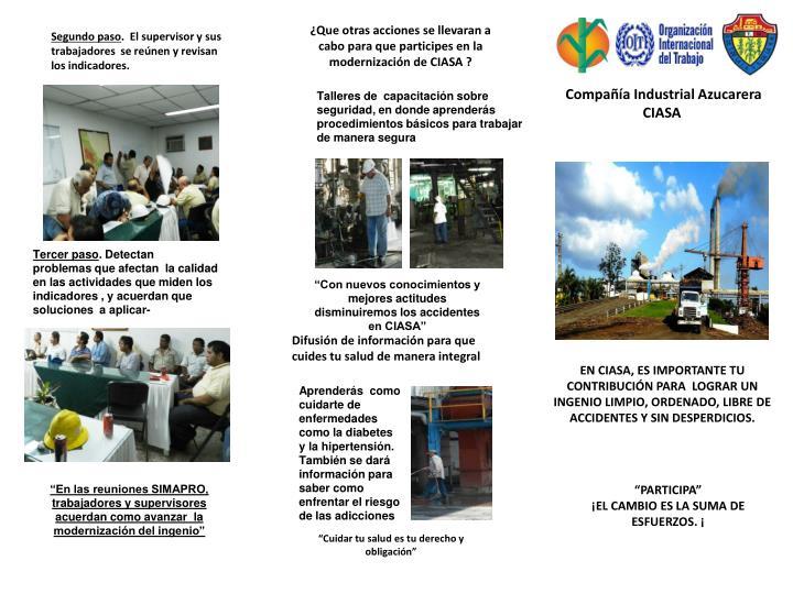 ¿Que otras acciones se llevaran a cabo para que participes en la modernización de CIASA ?