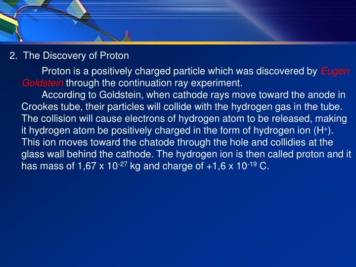 2.  The Discovery of Proton