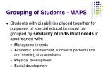 grouping of students maps