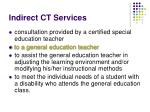 indirect ct services