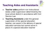 teaching aides and assistants