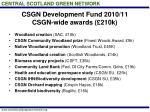 csgn development fund 2010 11 csgn wide awards 210k