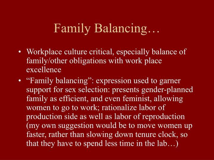 Family Balancing…
