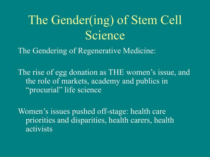 The Gender(ing) of Stem Cell Science