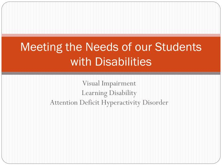 Meeting the needs of our students with disabilities