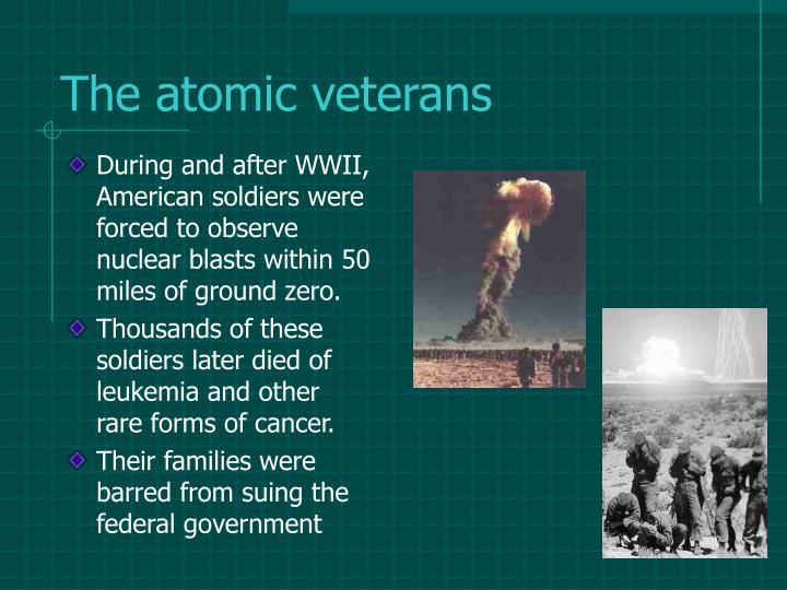 The atomic veterans