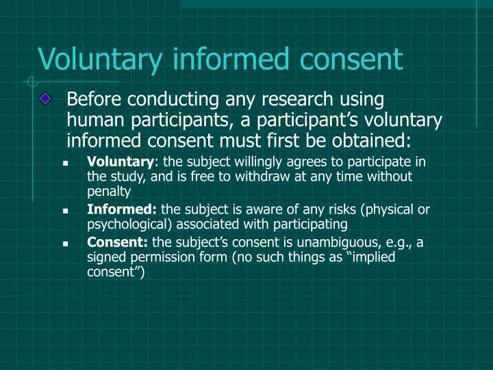 Voluntary informed consent