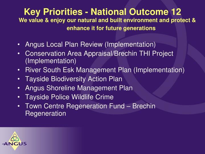 Key Priorities - National Outcome 12
