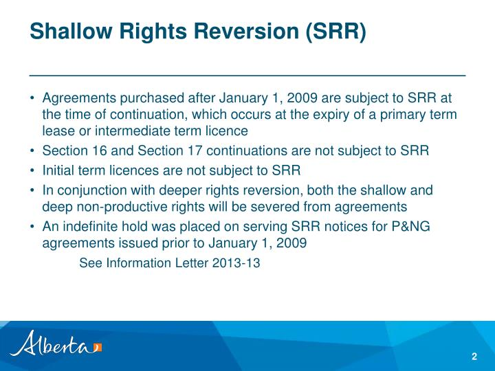 Shallow rights reversion srr