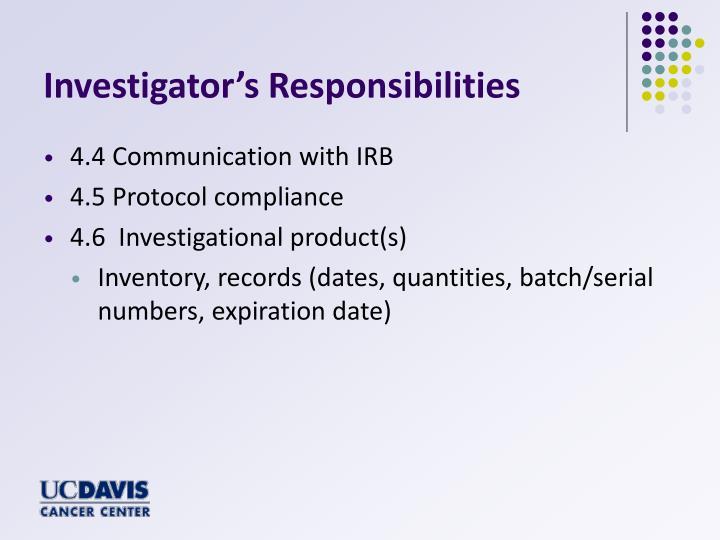 Investigator's Responsibilities