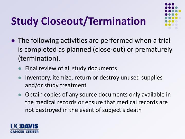 Study Closeout/Termination