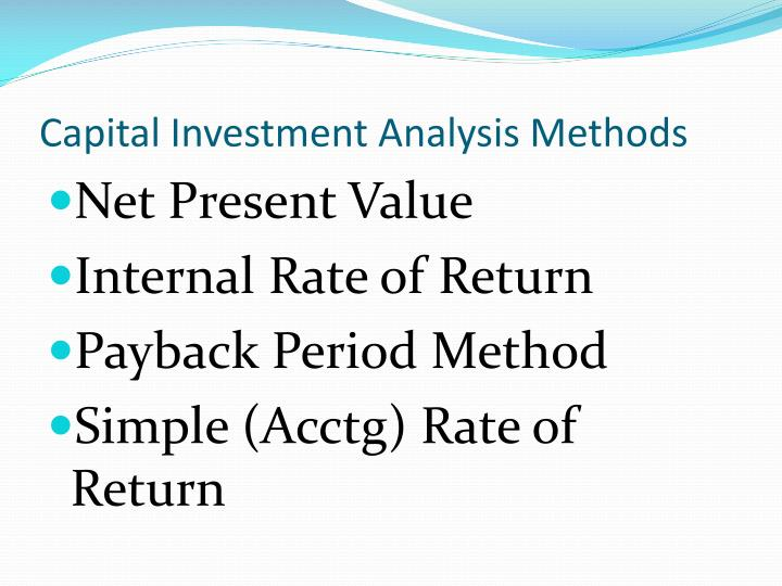 Capital Investment Analysis Methods