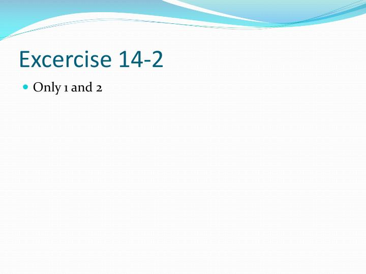 Excercise 14-2