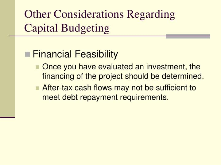 Other Considerations Regarding Capital Budgeting