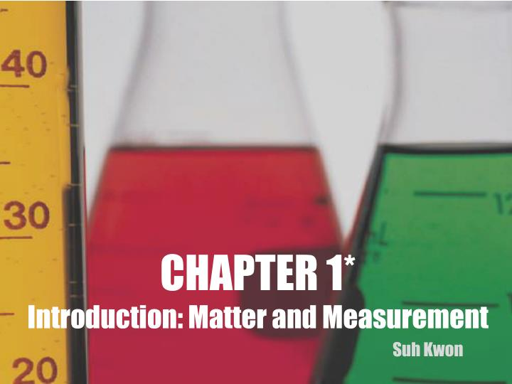chapter 1 introduction matter and measurement n.