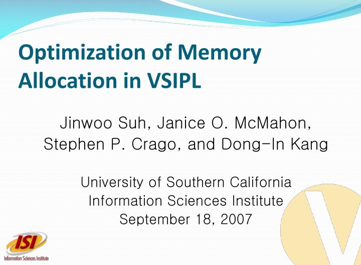 optimization of memory allocation in vsipl n.
