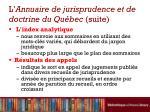 l annuaire de jurisprudence et de doctrine du qu bec suite3