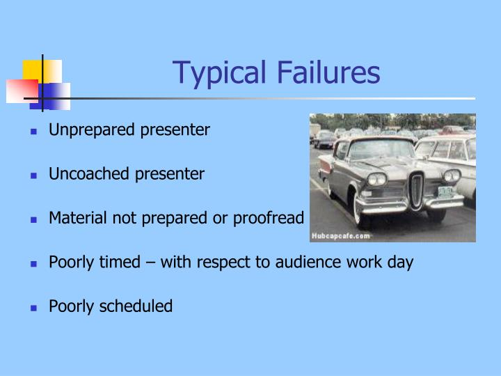 Typical Failures