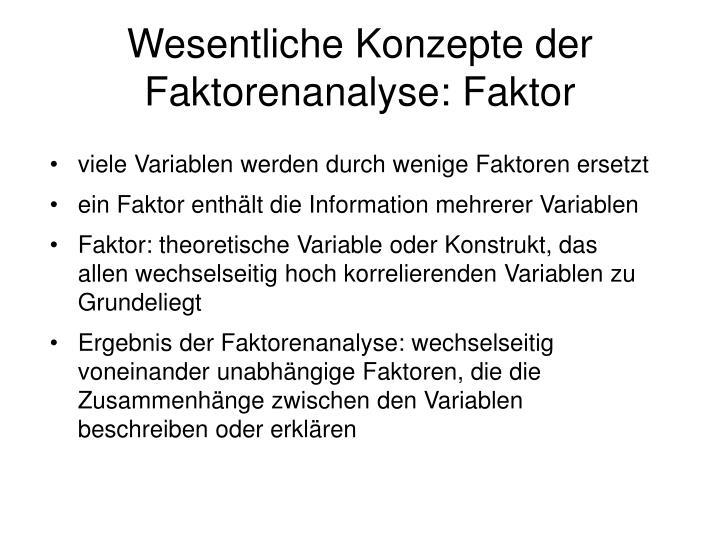 Wesentliche Konzepte der Faktorenanalyse: Faktor