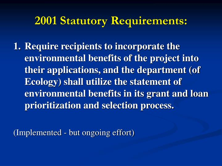 2001 Statutory Requirements: