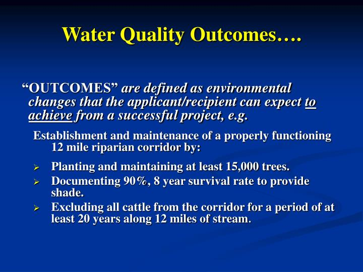 Water Quality Outcomes….