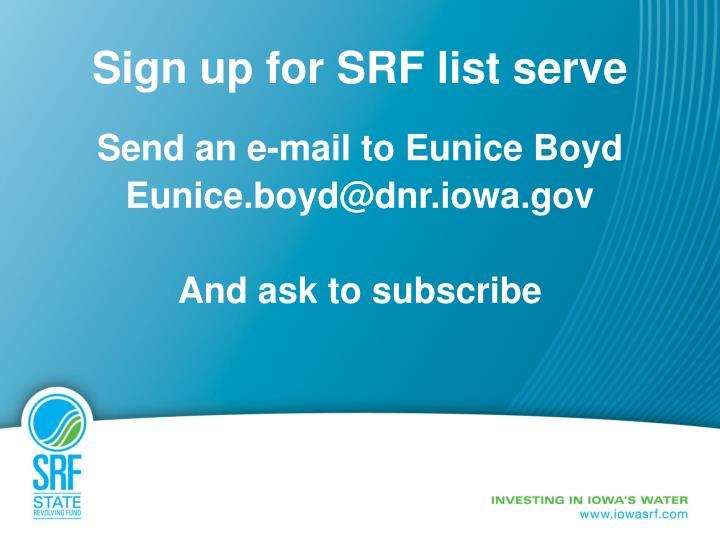 Sign up for SRF list serve