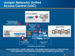 juniper networks unified access control uac