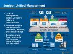 juniper unified management
