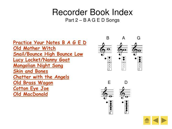 Recorder book index part 2 b a g e d songs