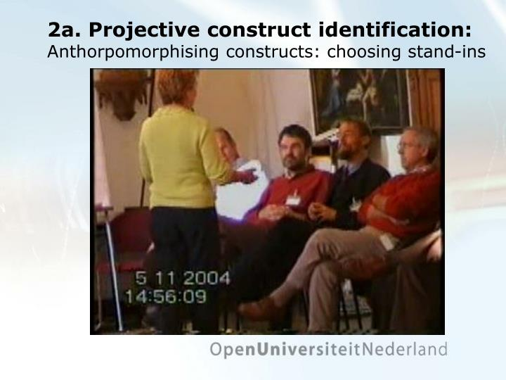 2a. Projective construct identification: