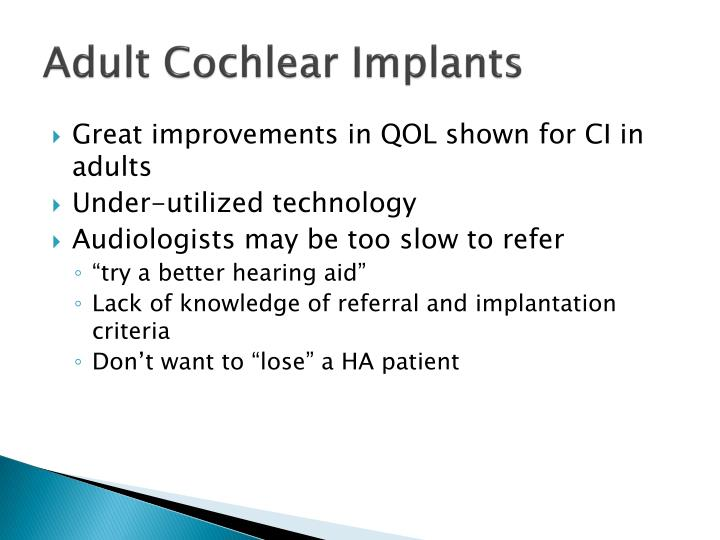 Adult Cochlear Implants