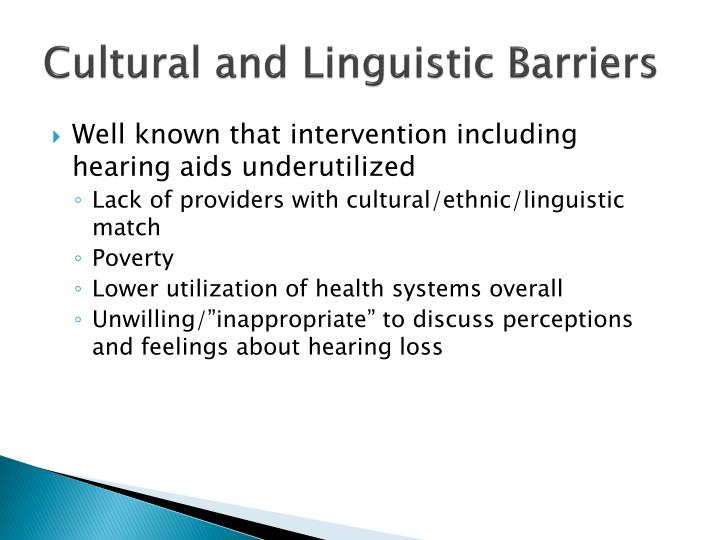 Cultural and Linguistic Barriers