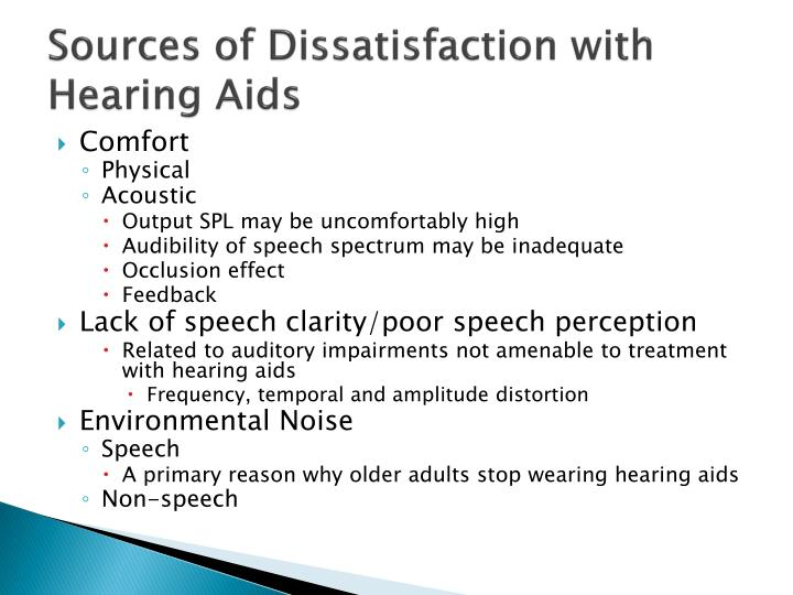 Sources of Dissatisfaction with Hearing Aids