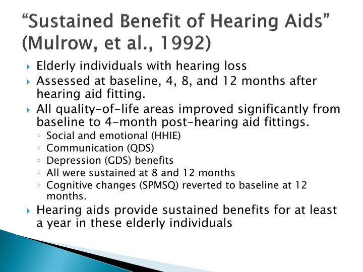 """""""Sustained Benefit of Hearing Aids"""" (Mulrow, et al., 1992)"""