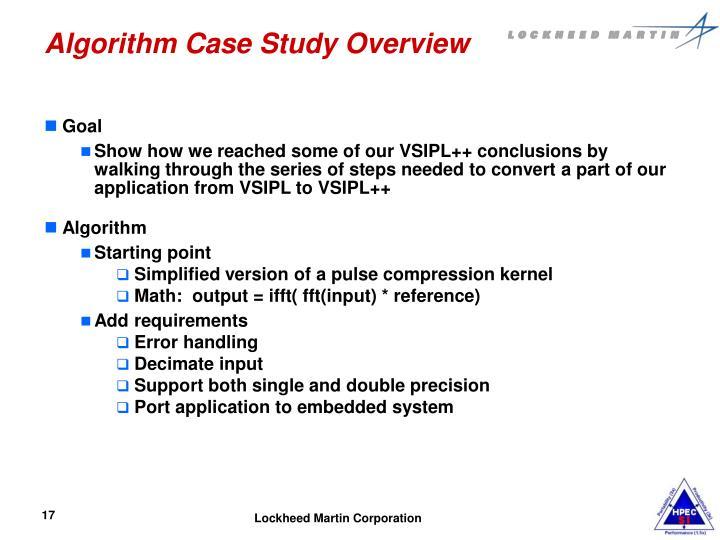 Algorithm Case Study Overview