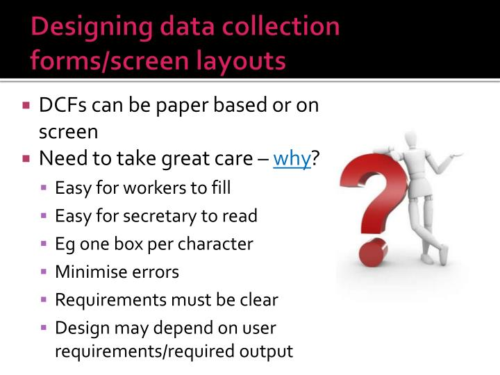 Designing data collection forms/screen layouts