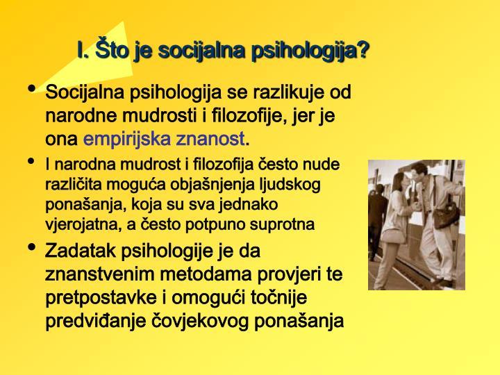 I. Što je socijalna psihologija?