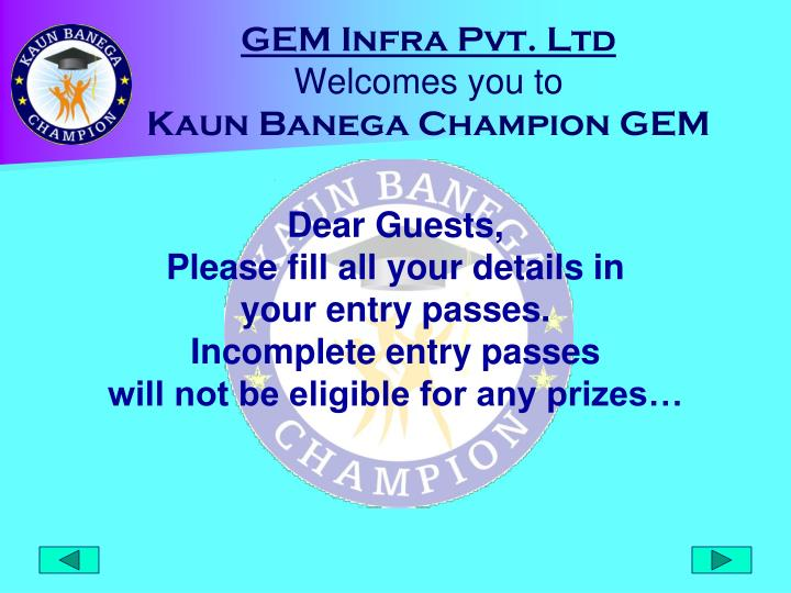 Gem infra pvt ltd welcomes you to kaun banega champion gem2