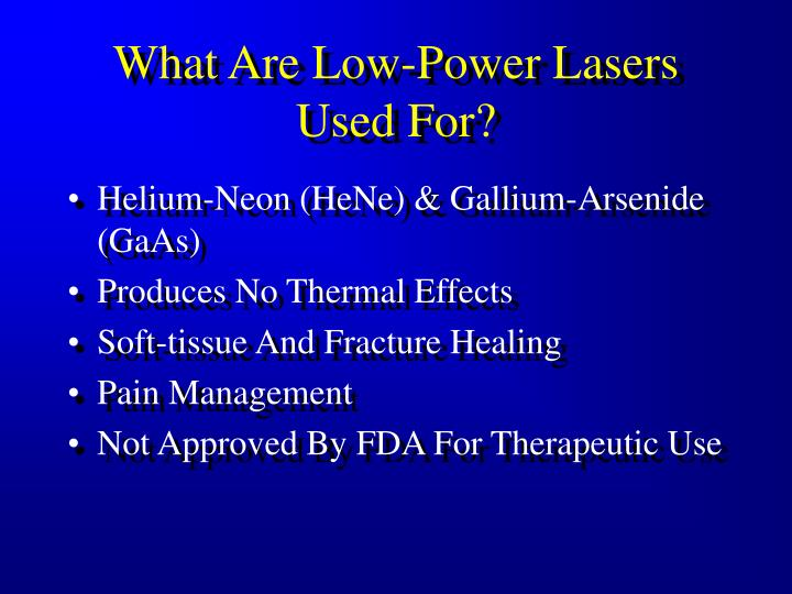 What Are Low-Power Lasers Used For?