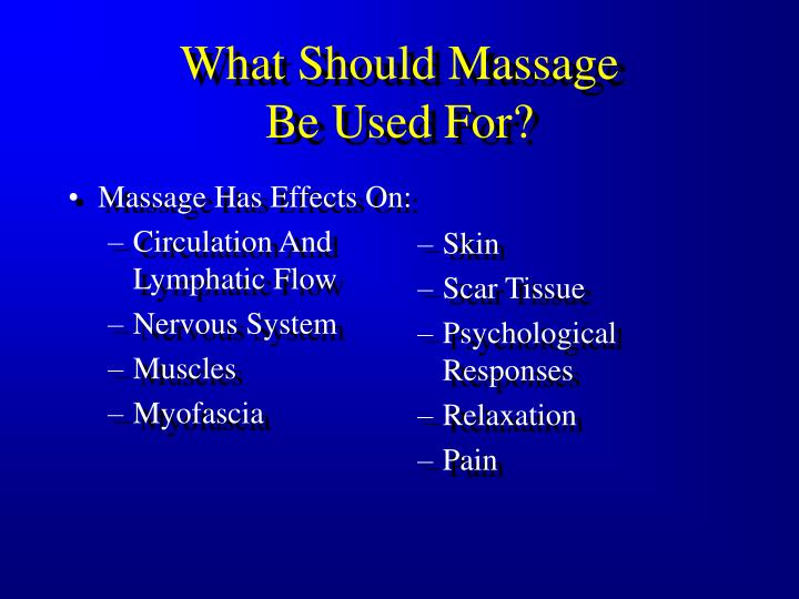 Massage Has Effects On: