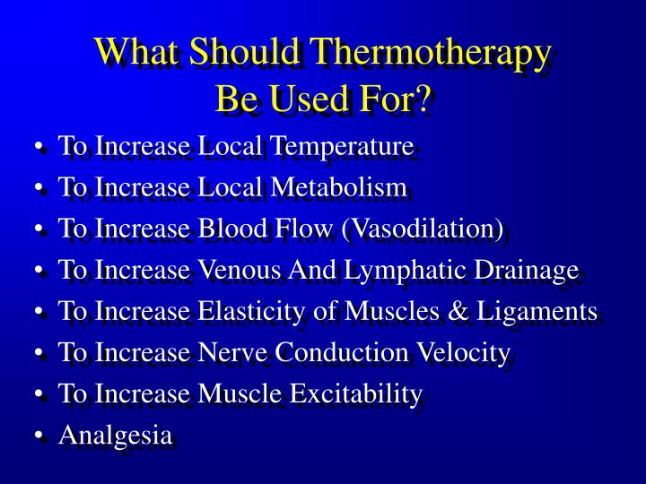 What Should Thermotherapy
