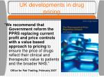 uk developments in drug pricing