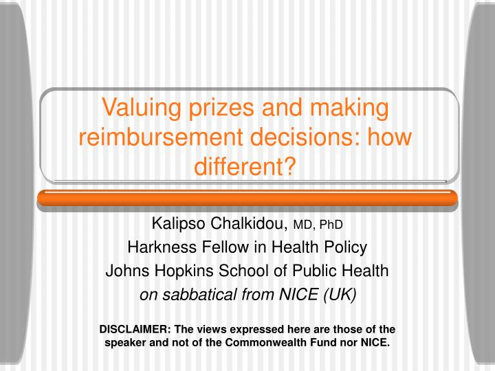 valuing prizes and making reimbursement decisions how different n.