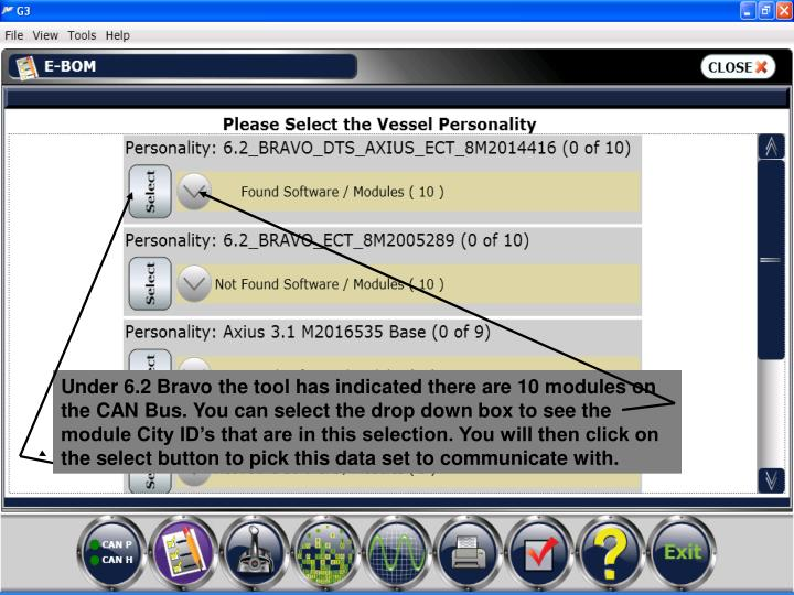 Under 6.2 Bravo the tool has indicated there are 10 modules on the CAN Bus. You can select the drop down box to see the module City ID's that are in this selection. You will then click on the select button to pick this data set to communicate with.
