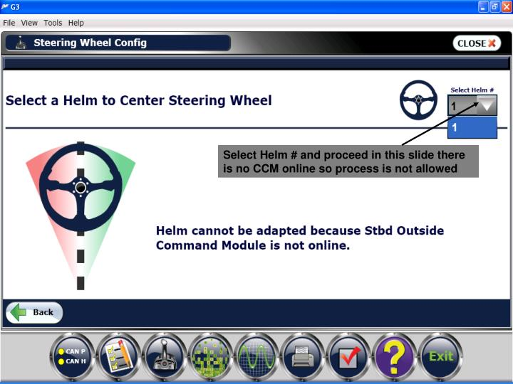 Select Helm # and proceed in this slide there is no CCM online so process is not allowed
