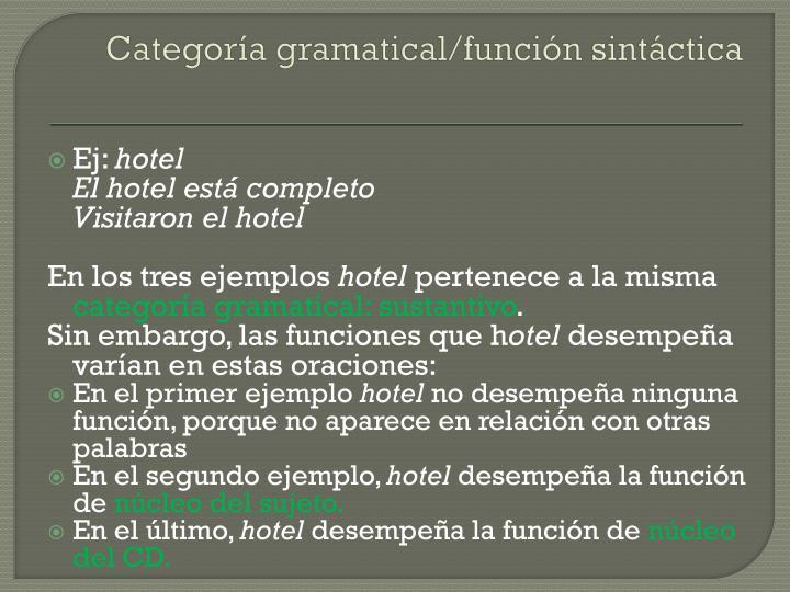 Categoría gramatical/función sintáctica