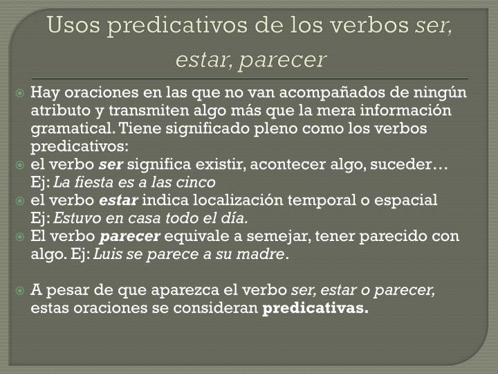 Usos predicativos de los verbos