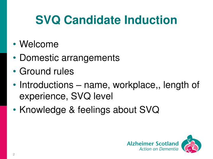 Svq candidate induction
